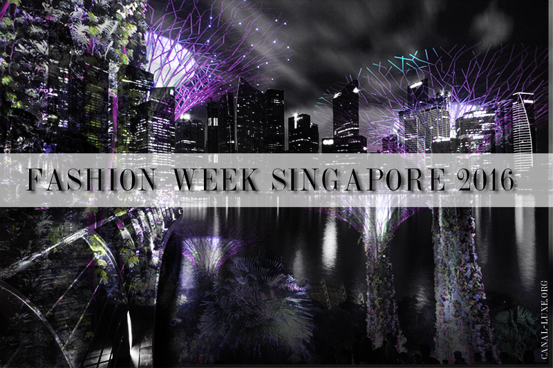 SINGAPOUR FASHION WEEK 20162